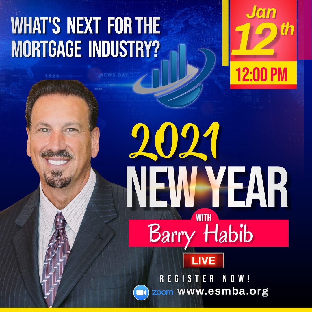 Empire State Mortgage Bankers Association Live Zoom Webinar With Barry Habib Ceo Of Mbs Highway Stop losing loans today, get the best tools and guidance in the mortgage industry. live zoom webinar with barry habib ceo